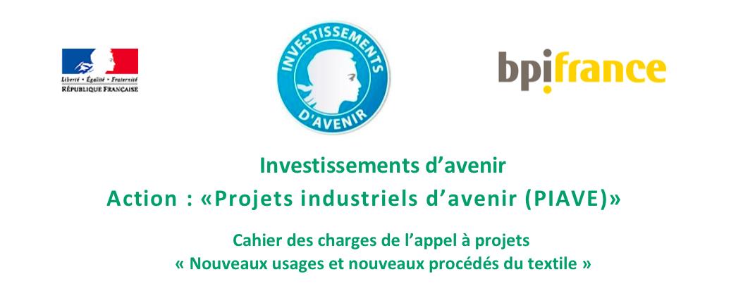 Appel à Projets Industriels Avenir «Nouveaux usages et nouveaux procédés du textile»