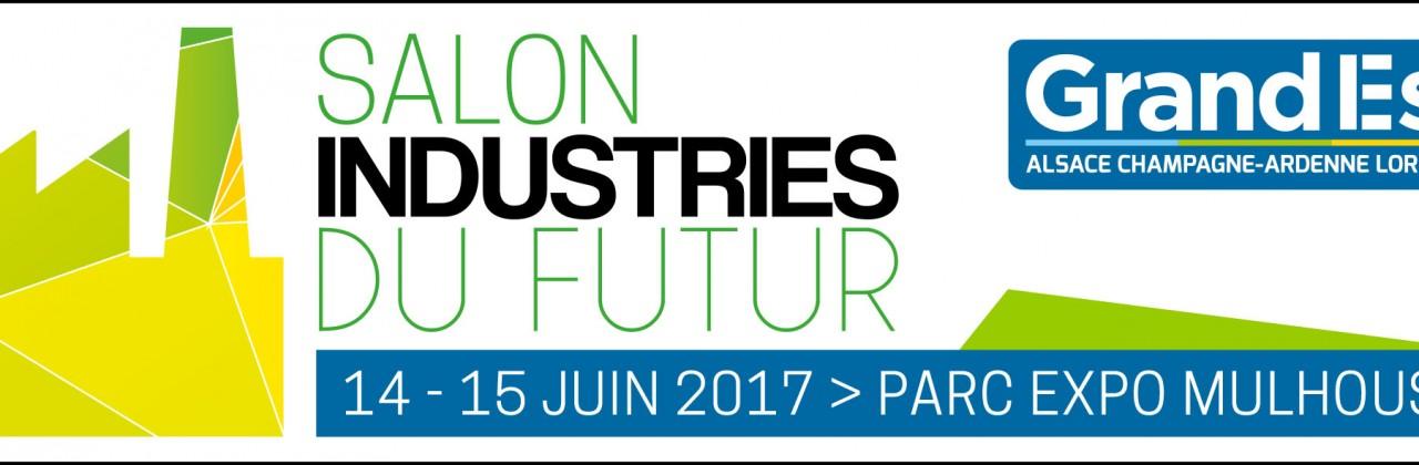 Salon Industries du Futur – 14 & 15 juin 2017